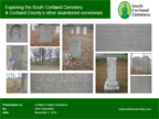 South Cortland Cemetery Presentation